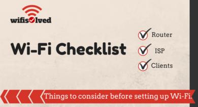 Wi-Fi Checklist